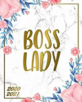Boss Lady 2020-2021: Astonishing White Marble & Gold 2 Year Daily Weekly Monthly Schedule Organizer & Agenda - Fantastic Floral Planner & Calendar with Inspirational Quotes, To Do's & Ruled Notes