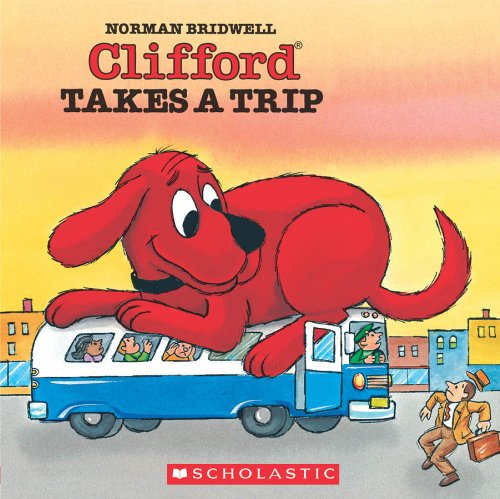Clifford Takes a Trip (Clifford the Big Red Dog)の詳細を見る