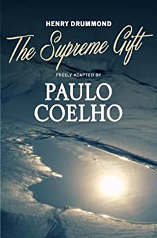 The Supreme Gift by [Coelho, Paulo]