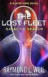 The Lost Fleet: Galactic Search: A Slaver Wars Novel (English Edition) 画像