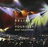 YUKI KOYANAGI LIVE TOUR 2012 -BELIEVE IN YOURSELF- BEST SELECTION(+DVD) by YUKI KOYANAGI (2013-02-13)
