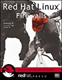 Red Hat Linux Firewalls (redhat PRESSシリーズ)