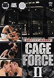 金網オクタゴン総合格闘技 CAGE FORCE II[DVD]