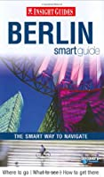 Insight Guides Berlin Smart Guide (Insight Guides: Smart Guides)