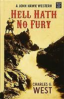 Hell Hath No Fury (John Hawk Western)