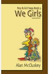 We Girls (Boy & Girl Saga Book 3) Kindle Edition