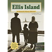 Ellis Island (You Choose: History)