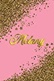 Melany: Personal Name Blank Lined Notebook Pink &Gold Stars Confetti Glitter for Writing Journal or Diary Women &girls Gift for Birthday or Valentine's Day 110 Pages Size 6x9 Elegant Matte Finish