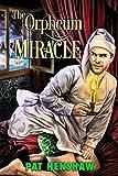 The Orpheum Miracle (2016 Advent Calendar - Bah Humbug) (English Edition)