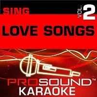 Sing Love Songs Vol. 2 [KARAOKE]