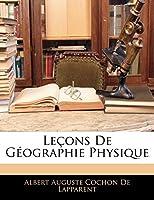 Lecons de Geographie Physique