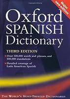 The Oxford Spanish Dictionary: Spanish-English/English-Spanish