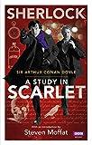 Sherlock: A Study in Scarlet (Sherlock (BBC Books))