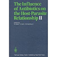 The Influence of Antibiotics on the Host-Parasite Relationship II【洋書】 [並行輸入品]