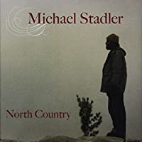 North Country by Michael Stadler (2005-07-28)