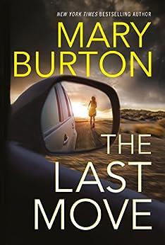 The Last Move by [Burton, Mary]