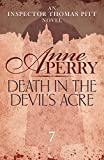 Death in the Devil's Acre (Thomas Pitt Mystery, Book 7): Explore the mysteries of Victorian London with Inspector Pitt (English Edition)