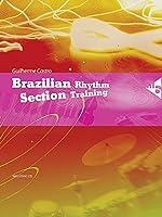 Brazilian Rhythm Section Training (Advance Music)