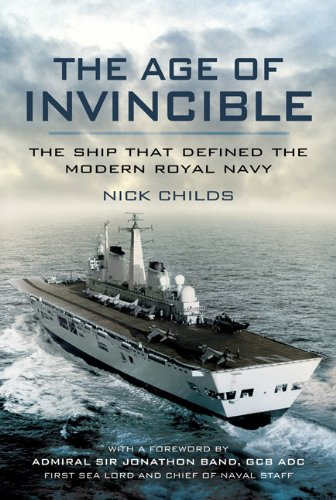 Age of Invincible: The Ship that defined the modern Royal Navy (English Edition)