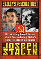 Stalin's Psychiatrist: Joseph Stalin [DVD] [Import]