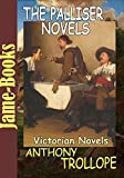 The Palliser novels: Can You Forgive Her?,Phineas Finn,The Eustace Diamonds,Phineas Redux,The Prime Minister,The Duke's Children, (6 Works) (English Edition)
