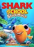 Shark School: Shark-Mania [DVD]