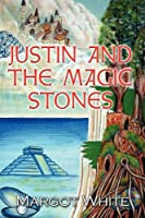 Justin and the Magic Stones