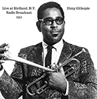 Dizzy at Birdland 1951【CD】 [並行輸入品]