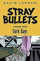 Stray Bullets 4: Dark Days