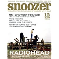 snoozer (スヌーザー) 2008年 12月号 [雑誌]
