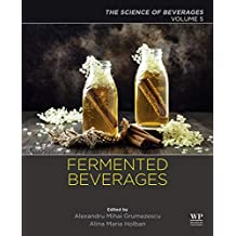 Fermented Beverages: Volume 5. The Science of Beverages