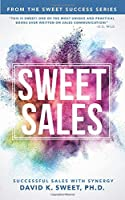 Sweet Sales: Successful Sales with Synergy (Sweet Success)