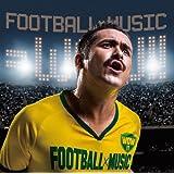 フットボール×ミュージック=WOW!!