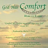 God Has Comfort