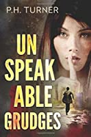 Unspeakable Grudges: a Claire Callahan mystery
