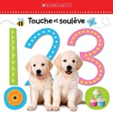 Apprendre Avec Scholastic: Touche Et Soul?ve: 1 2 3