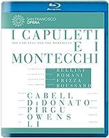 I Capuleti E I Montecchi [Blu-ray]