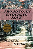 A ROAD TO AN ENDURING LOVE