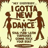 I Got a New Dance by Various Artists (2005-06-13)