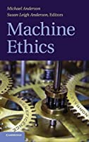 Machine Ethics by Unknown(2011-05-09)