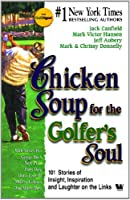 Chicken Soup For The Golfer'S Soul [並行輸入品]