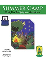 Summer Camp: Book II of the Reindeer Chronicles