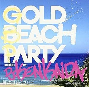Sound of KULA Vol.4 GOLD BEACH PARTY~R&B,REGGAE COVERS~NON STOP DJ MIX Mixed by DJ KENKAIDA