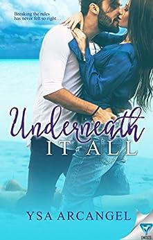 Underneath It All by [Arcangel, Ysa]