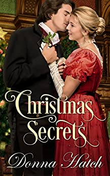 Christmas Secrets by [Hatch, Donna]