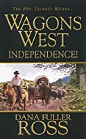 Wagons West: Independence