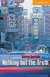 Nothing but the Truth: Englische Lektuere fuer das 3. Lernjahr