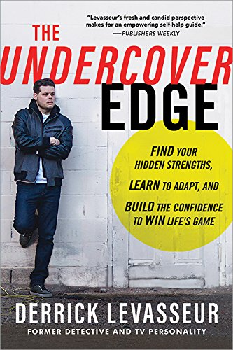 The Undercover Edge: Find Your Hidden Strengths, L...