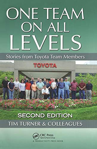 Download One Team on All Levels: Stories from Toyota Team Members, Second Edition 143986067X