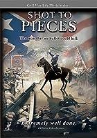 Civil War Life: Shot to Pieces [DVD] [Import]